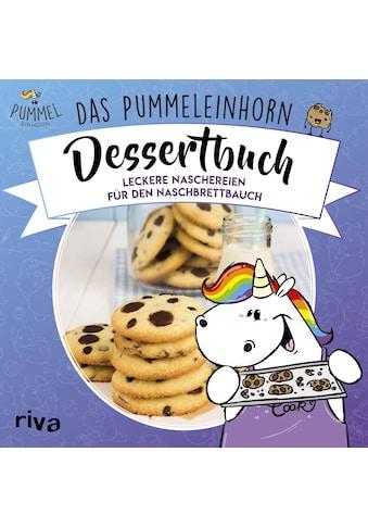 Buch »Das Pummeleinhorn-Dessertbuch / Pummeleinhorn, Katharina Karpenkiel-Brill, Emma... kaufen