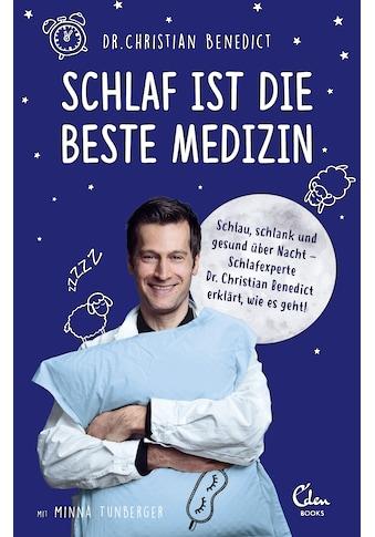 Buch »Schlaf ist die beste Medizin / Christian Benedict, Melanie Schirdewahn, Minna... kaufen