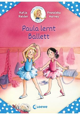 Buch »Meine Freundin Paula - Paula lernt Ballett / Katja Reider, Franziska Harvey« kaufen
