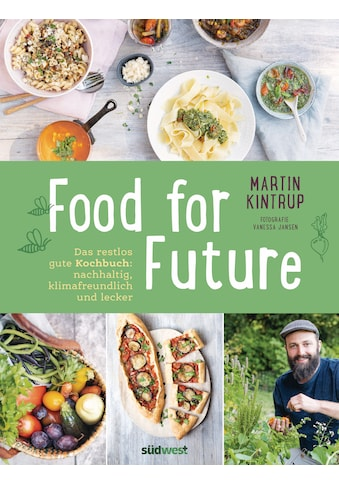 Buch »Food for Future / Martin Kintrup« kaufen