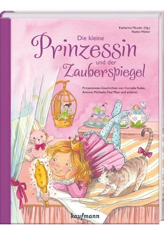 Buch »Die kleine Prinzessin und der Zauberspiegel / Naeko Walter, Katharina Mauder« kaufen