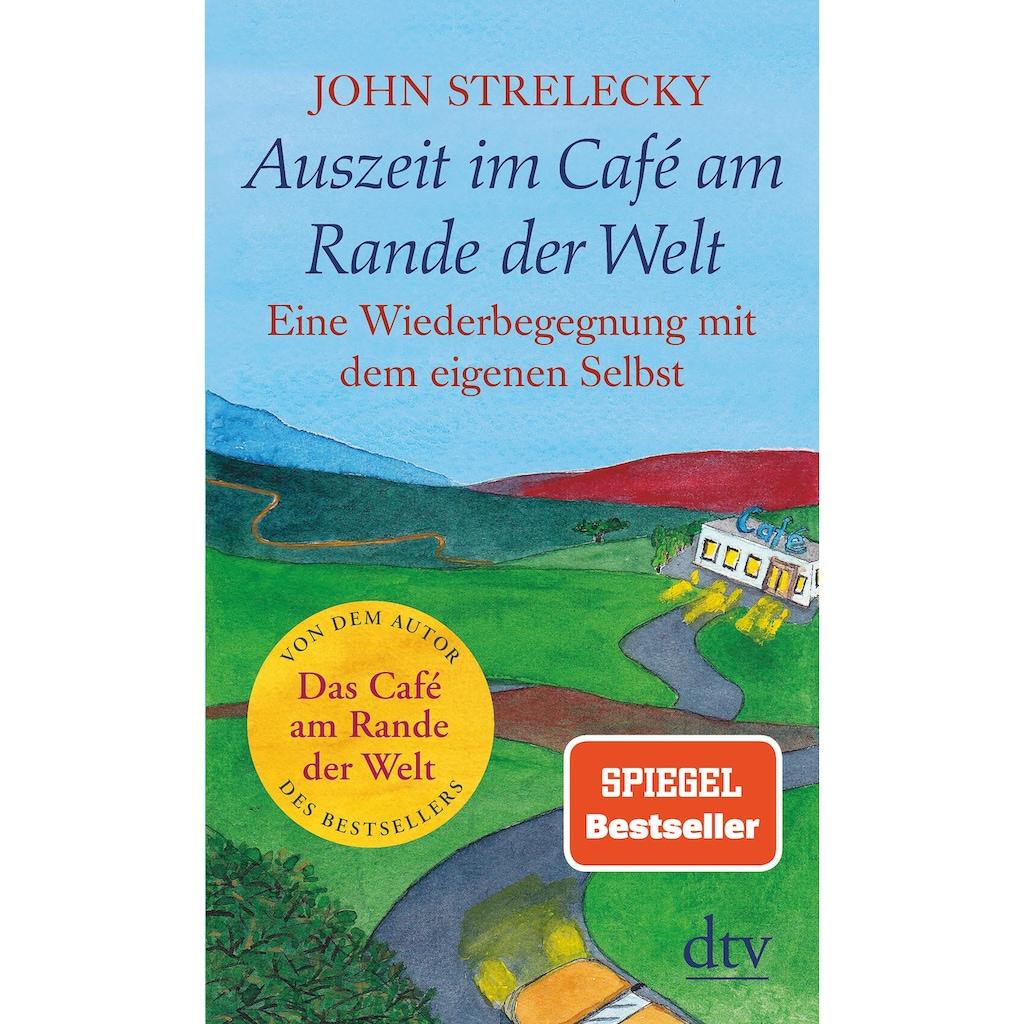 Buch »Auszeit im Café am Rande der Welt / John Strelecky, Root Leeb, Bettina Lemke«