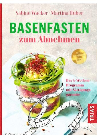 Buch »Basenfasten zum Abnehmen / Sabine Wacker, Martina Huber« kaufen