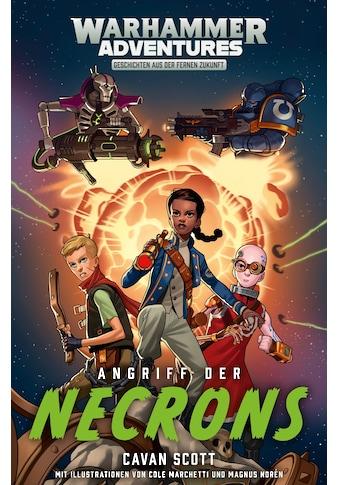 Buch »Gespaltene Galaxis 01 - Angriff der Necrons / Cavan Scott, Stefan Behrenbruch« kaufen