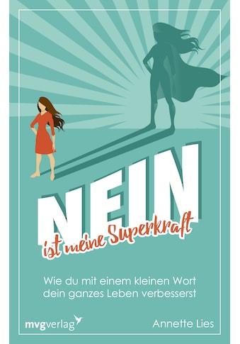 Buch »Nein ist meine Superkraft / Annette Lies« kaufen