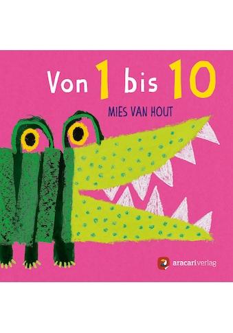Buch »Von 1 bis 10 / Mies van Hout, Mies van Hout« kaufen