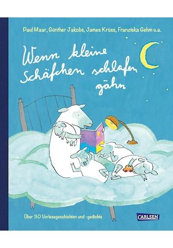 Buch »Wenn kleine Schäfchen schlafen gähn / Paul Maar, Franziska Gehm, James Krüss,... kaufen