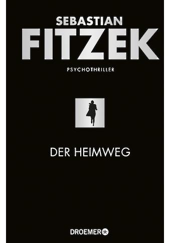 Buch »Der Heimweg / Sebastian Fitzek« kaufen