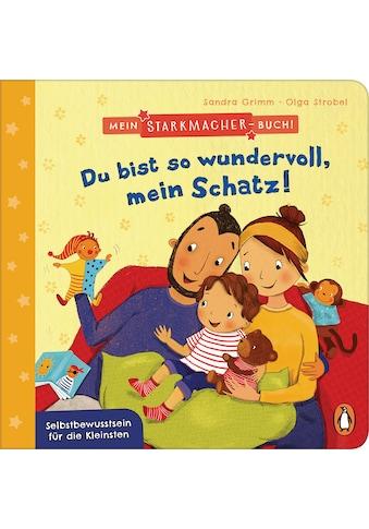 Buch »Mein Starkmacher-Buch! - Du bist so wundervoll, mein Schatz! / Sandra Grimm,... kaufen