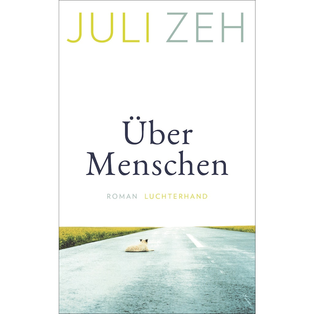 Buch »Über Menschen / Juli Zeh«
