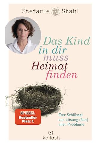 Buch »Das Kind in dir muss Heimat finden / Stefanie Stahl« kaufen
