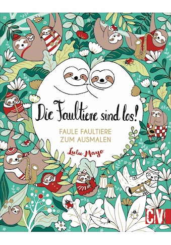 Buch »Die Faultiere sind los! / Lulu Mayo« kaufen
