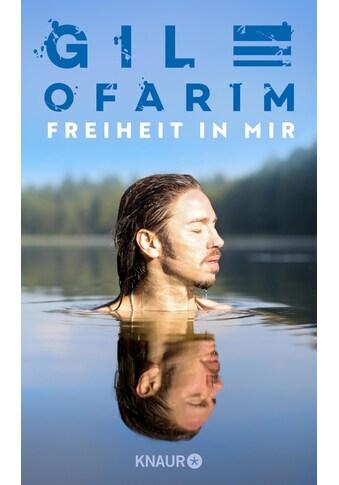 Buch »Freiheit in mir / Gil Ofarim, Lara Höltkemeier« kaufen