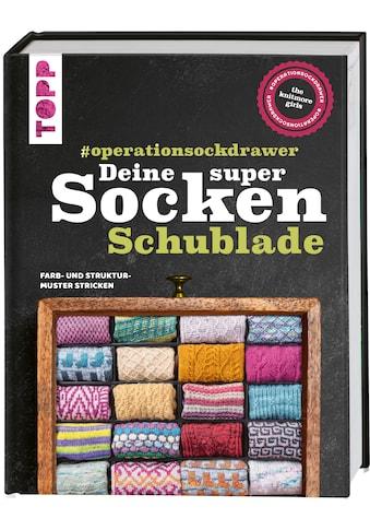 Buch »Deine super Socken-Schublade - #operationsockdrawer / The Knitmore Girls, Katrin... kaufen