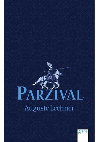 Buch »Parzival / Auguste Lechner, Friedrich Stephan« kaufen