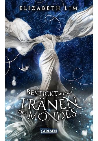 Buch »Bestickt mit den Tränen des Mondes (Ein Kleid aus Seide und Sternen 2) /... kaufen