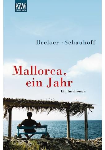 Buch »Mallorca, ein Jahr / Heinrich Breloer, Frank Schauhoff« kaufen