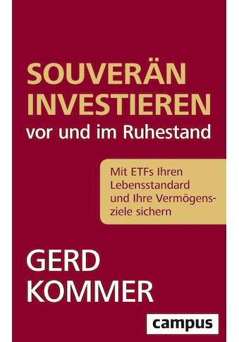 Buch »Souverän investieren vor und im Ruhestand / Gerd Kommer« kaufen
