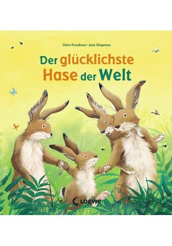 Buch »Der glücklichste Hase der Welt / Claire Freedman, Loewe Ostern, Loewe... kaufen