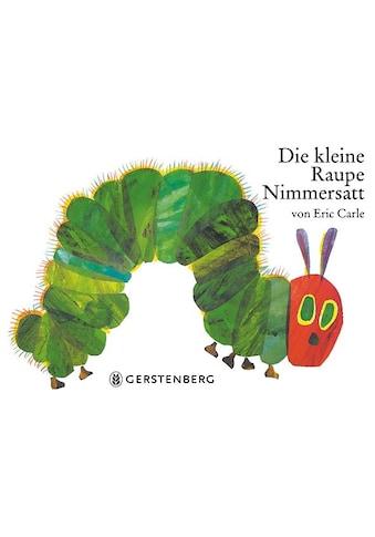 Buch Die kleine Raupe Nimmersatt / Eric Carle, Viktor Christen kaufen