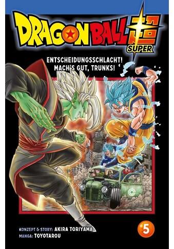 Buch »Dragon Ball Super 5 / Akira Toriyama (Original Story), Toyotarou, Cordelia von Teichman« kaufen