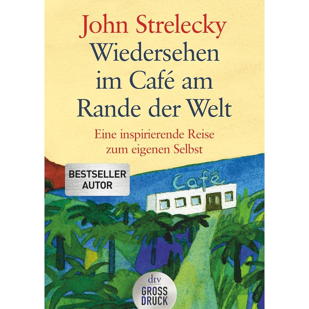Buch »Wiedersehen im Café am Rande der Welt / John Strelecky, Root Leeb, Bettina Lemke«