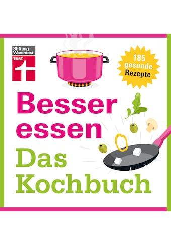 Buch Besser essen  -  Das Kochbuch / Astrid Büscher kaufen
