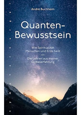 Buch »Quanten-Bewusstsein / André Buchheim« kaufen