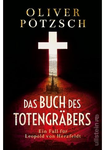 Buch »Das Buch des Totengräbers / Oliver Pötzsch« kaufen