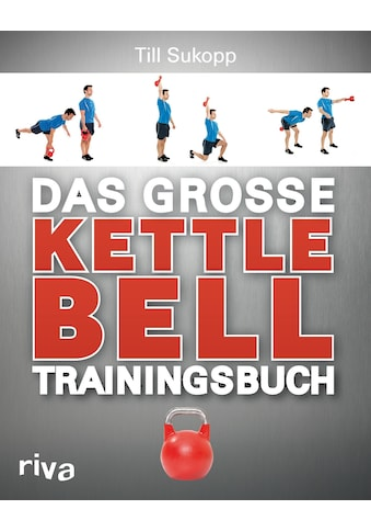 Buch »Das große Kettlebell-Trainingsbuch / Till Sukopp« kaufen