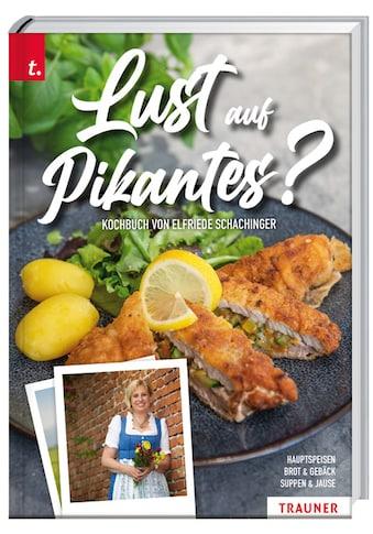 Buch »Lust auf Pikantes? / Elfriede Schachinger« kaufen