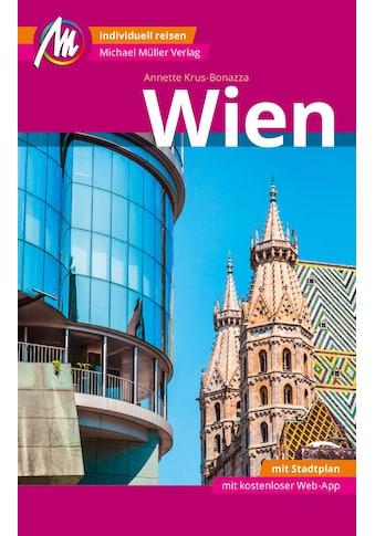 Buch »Wien MM-City Reiseführer Michael Müller Verlag / Annette Krus-Bonazza« kaufen