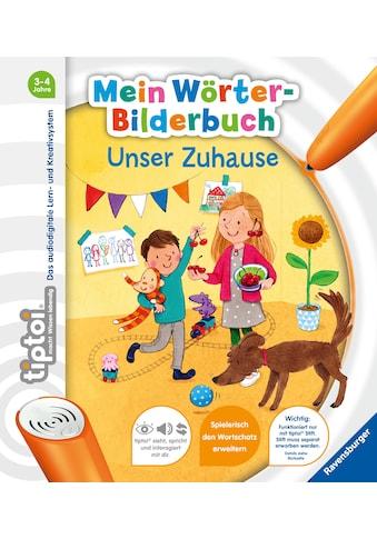 Buch »tiptoi® Mein Wörter-Bilderbuch: Unser Zuhause / Susanne Gernhäuser, Martina... kaufen