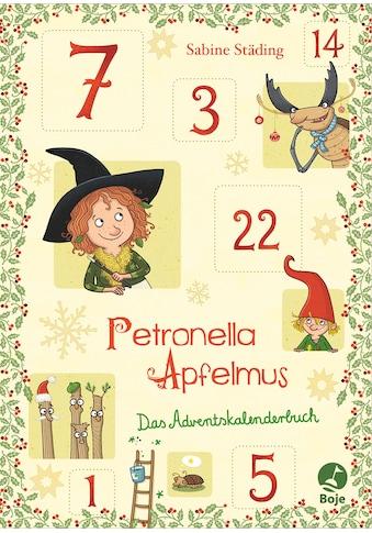 Buch Petronella Apfelmus  -  Das Adventskalenderbuch / Sabine Städing; Sabine Büchner kaufen