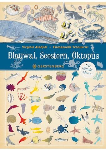 Buch »Blauwal, Seestern, Oktopus / Virginie Aladjidi, Emmanuelle Tchoukriel, Cornelia... kaufen