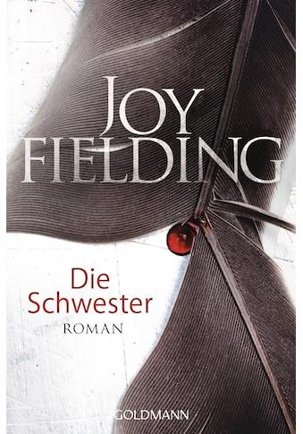 Buch »Die Schwester / Joy Fielding, Kristian Lutze« kaufen