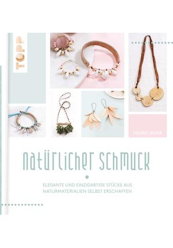 Buch »Natürlicher Schmuck / Valérie Jelger« kaufen