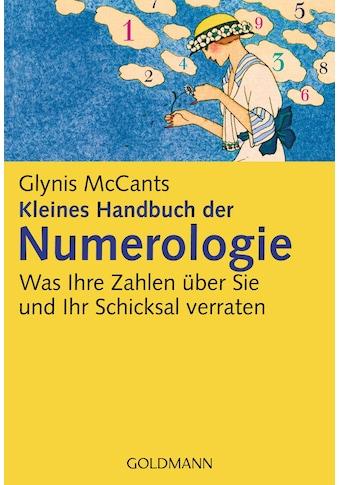 Buch »Kleines Handbuch der Numerologie - / Glynis McCants, Tatjana Kruse« kaufen