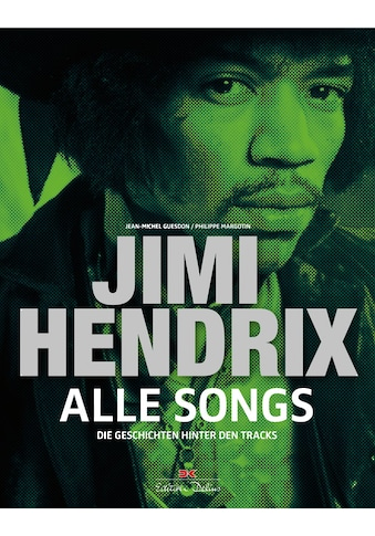 Buch »Jimi Hendrix - Alle Songs / Philippe Margotin, Jean-Michel Guesdon« kaufen