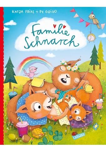 Buch »Familie Schnarch / Katja Frixe, Pe Grigo« kaufen