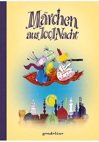 Buch »Märchen aus 1001 Nacht / gondolino Kinder- und Abenteuerklassiker« kaufen