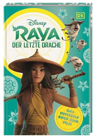 Buch »Disney Raya und der letzte Drache Das offizielle Buch zum Film / Julia March,... kaufen