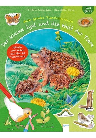 Buch »Der kleine Igel und die Welt der Tiere / Friederun Reichenstetter, Corina... kaufen