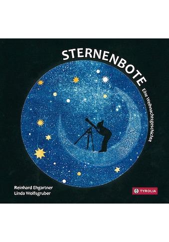Buch »Sternenbote / Reinhard Ehgartner, Linda Wolfsgruber« kaufen
