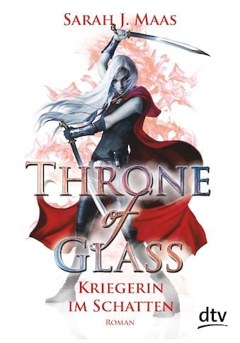 Buch »Throne of Glass 2 - Kriegerin im Schatten / Sarah J. Maas, Ilse Layer« kaufen