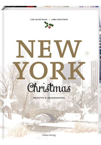 Buch »New York Christmas / Lisa Nieschlag, Lars Wentrup, Julia Cawley« kaufen