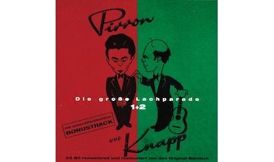 Musik-CD »Die Grosse Lachparade / PIRRON UND KNAPP« kaufen