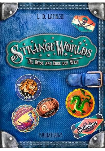 Buch »Strangeworlds - Die Reise ans Ende der Welt / L. D. Lapinski, Pascal Nöldner,... kaufen