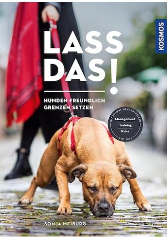 Buch »Lass das! / Sonja Meiburg« kaufen
