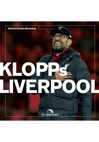 Buch »Klopps Liverpool / Dietrich Schulze-Marmeling« kaufen